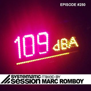 Marc Romboy - Systematic Session #250 - R.fm Edition
