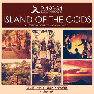 ISLAND OF THE GODS Volume 7 (Guest Mix by Lighthammer)