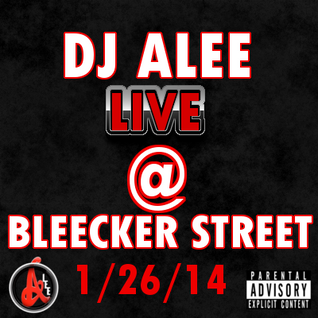 DJ ALEE LIve and Uncut At Bleecker Street! Hip-Hop and R&B
