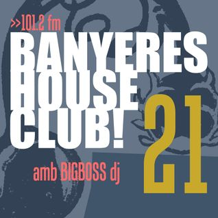 Banyeres House Club #21