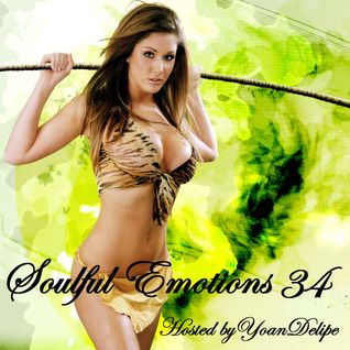 "@YoanDelipe ""Soulful Emotions 34"""