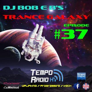 Trance Galaxy Episode 37 - Tempo-Radio.com (Aired 20-09-2016)