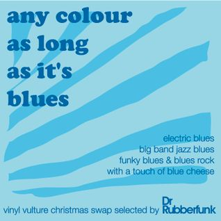 Any Colour As Long As It's Blues
