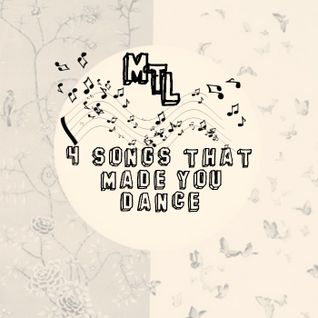 01#  4 songs that made ​​you dance