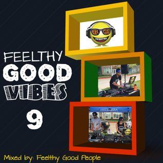 Feelthy Good Vibes 9