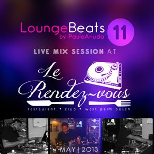 Lounge Beats 11 ( LIVE in USA )
