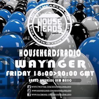 24.06.2016 Waynger - HouseHeadsRadio
