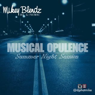 Musical Opulence [Summer Night Session]