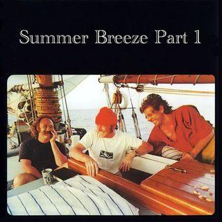 Summer Breeze (Part 1)