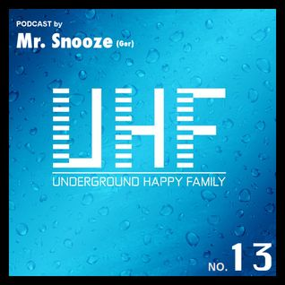 Mr. Snooze - UHF Podcast No 13