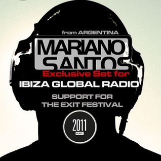 MARIANO SANTOS @ IBIZA GLOBAL RADIO [YEAR 2011]