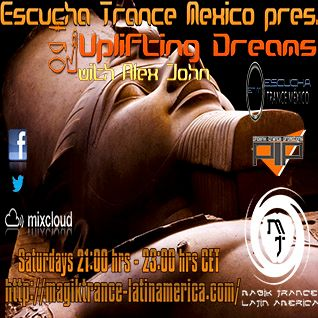 Escucha Trance Mexico pres.UPLIFTING DREAMS EP.039(powered by Phoenix Trance Promotions)
