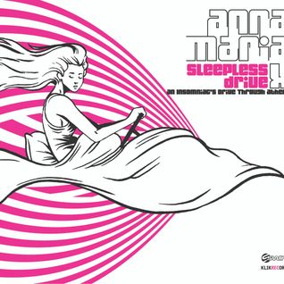 Anna Maria X - Sleepless Drive Sessions Episode 25