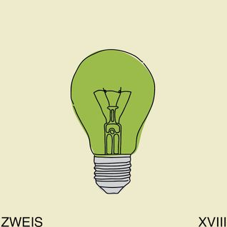 """Think Green Vol. XVIII"" - Zweis"