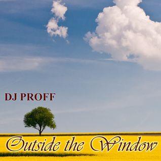 Dj Proff - Outside The Window