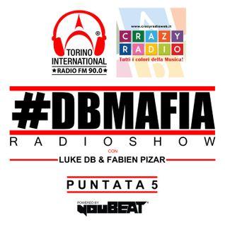 DBMAFIA Radio Show 005