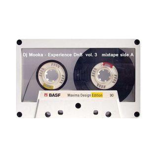 Dj Mooka - Experience DnB vol. 3  Mixtape A