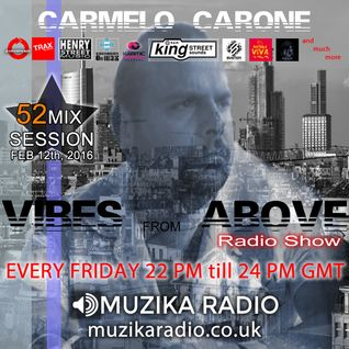 Carmelo_Carone_VIBES_FROM_ABOVE-52th_Mix_Session-FEB_12TH_2016