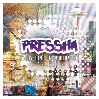 Pressha - Everything in Moderation Midtempo Mix