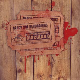 Black Hoe Recordings Promo Mixes - Chapter Three With Circular D
