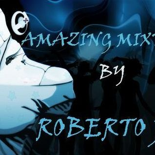 Amazing Mixtape #1 by Roberto Jay