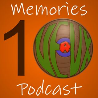Memories Podcast 10