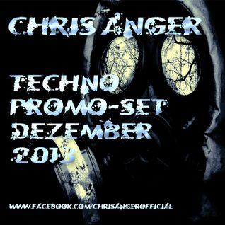 Chris Anger - Techno Promo-Set Dezember 2013