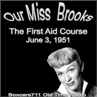Our Miss Brooks - The First Aid Course (06-03-51)