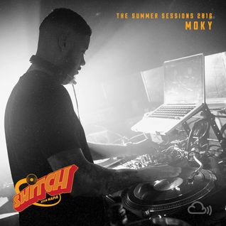 Switch | The Summer Sessions 2016 | Moky