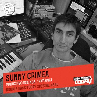 Sunny Crimea - Drum & Bass Today Special #005