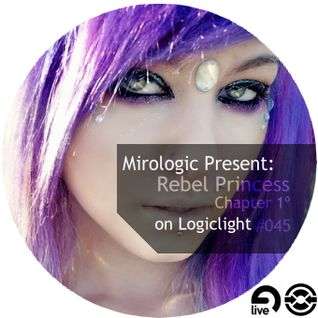 Mirologic Present: Rebel Princess Chapter 1º on Logiclight #045