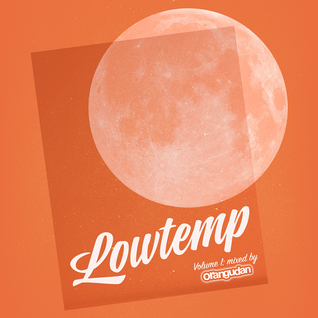 Lowtemp Volume 1