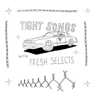 Tight Songs - Episode #122 (Oct. 16th, 2016)
