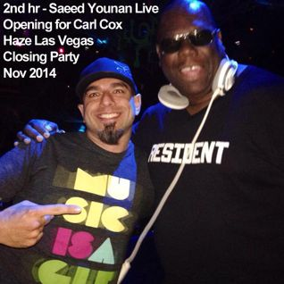 2nd Hr SAEED YOUNAN Playing B4 CARL COX @ HAZE Closing party Las Vegas