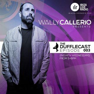 Dufflecast 003 - Wally Callerio - Ibiza Live Radio