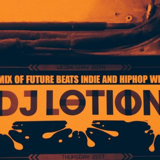 DJ Lotion - The Best Of 2013 Mix - part 2 of 2