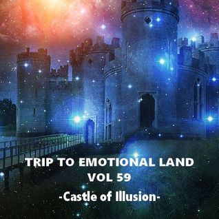 TRIP TO EMOTIONAL LAND VOL 59 - Castle of Illusion -