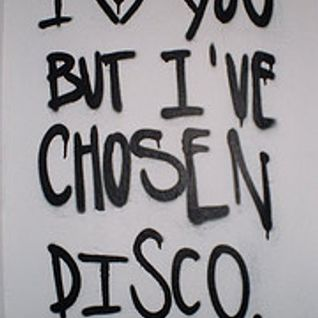 I ♥ You But I've Chosen Disco