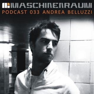 Maschinenaum Podcast 033 - Andrea Belluzzi