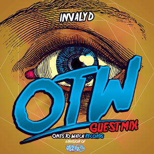 OTW Guestmix: Invalyd