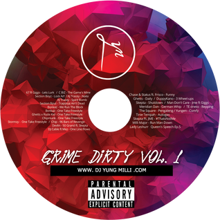 GRIME, UK TRAP MUSIC , UK HIP HOP -- GRIME DIRTY VOL. 1 -- DJ YUNG MILLI