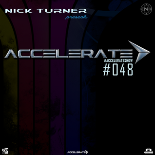 Nick Turner - ACCELERATE #048