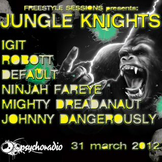 freestyle sessions presents jungle knights#2 - Default 31st march 2012