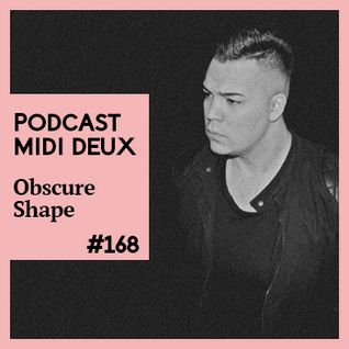 Podcast #168 - Obscure Shape