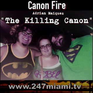 CanonFire ep35 with @AdrianDudliness THE KILLING Canon