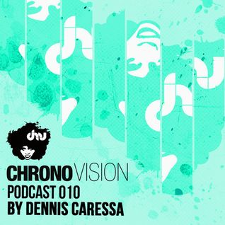 Chronovision Ibiza Pod 010 feat. Dennis Caressa /// Only music Exclusive live mix