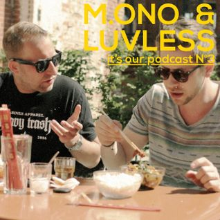 M.ono & Luvless