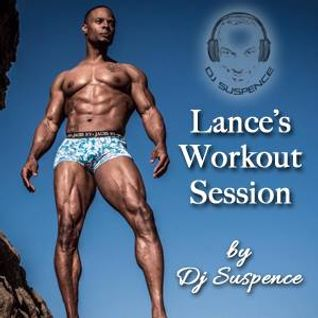 Lance's Workout Mix w/DJ Suspence