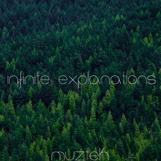 MUZTEK - Infinite Explanations