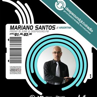 Mariano Santos (Exclusive Set) @ DeepSound Global Radio (London, UK)